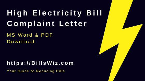 High Electricity Bill Complaint Letter Template