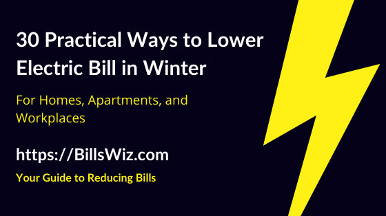 How to Lower Electric Bill in Winter