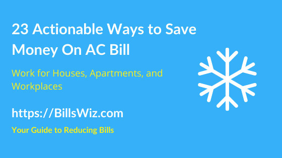Ways to Save Money on Air Conditioning bill