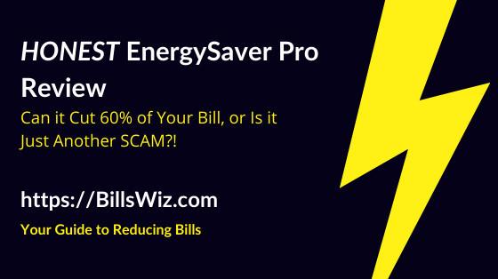 Honest EnergySaver Pro Review