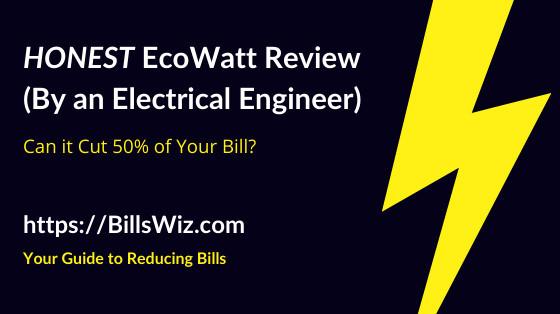 EcoWatt Scam Review