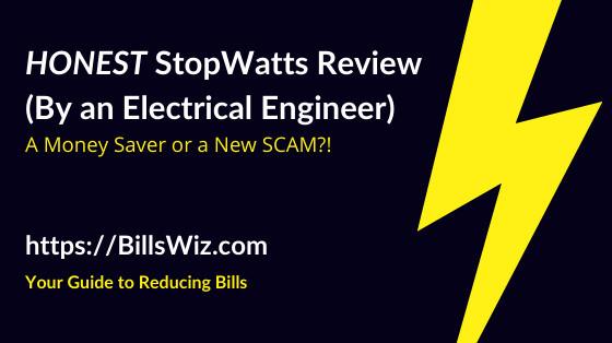 StopWatt Energy Saver Scam Review