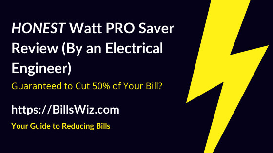 Watt Pro Saver Scam Review