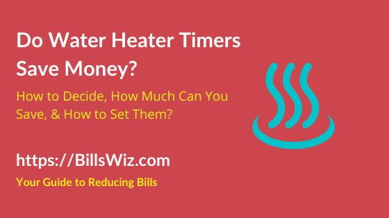 Does a Water Heater Timer Save Money