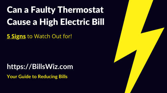 Can a Faulty Thermostat Increase Electric Bill