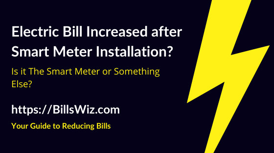 High Electric Bill After Smart Meter