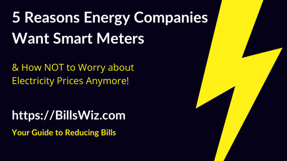 Why Do Electricity Companies Want Smart Meters